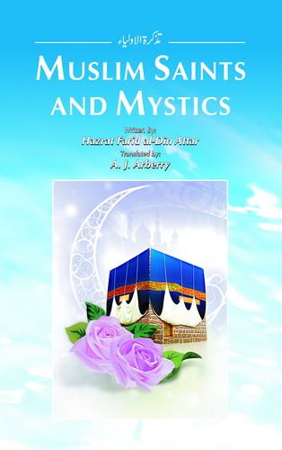 MUSLIM SAINTS & MYSTICS