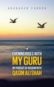 EVENING RIDES WITH MY GURU - QASIM ALI SHAH