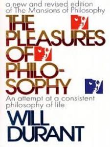 THE PLEASURES OF PHILOSOPHY