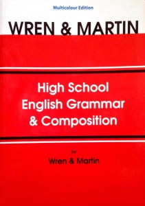 WREN MARTIN HIGH SCHOOL ENGLISH GRAMMAR AND COMPOSITION WITH KEY
