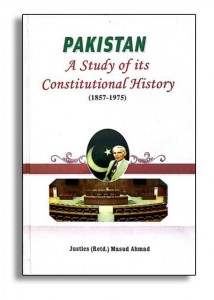 PAKISTAN: A STUDY OF ITS CONSTITUTIONAL HISTORY (1857-1975)