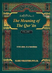 THE MEANING OF THE QURAN (TAFHEEM UL QURAN) ENGLISH
