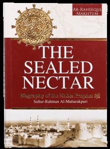 THE SEALED NECTAR (AR RAHEEQ AL MAKHTOUM)