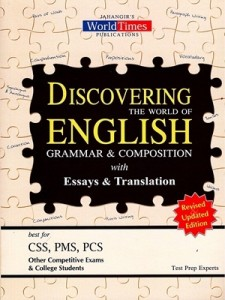 DISCOVERING THE WORLD OF ENGLISH WITH GRAMMAR, COMPOSITION & ESSAYS