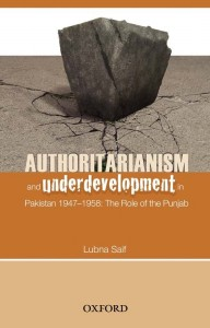 AUTHORITARIANISM AND UNDERDEVELOPMENT IN PAKISTAN 1947-1958: THE ROLE OF THE PUNJAB
