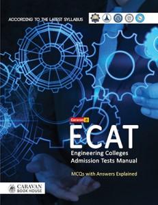 ECAT (ENGINEERING COLLEGES ADMISSION TEST MANUAL) MCQS