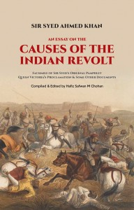 AN ESSAY ON THE CAUSES OF THE INDIAN REVOLT