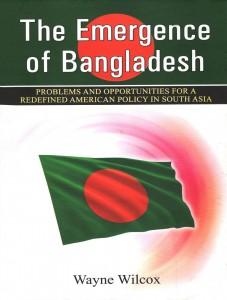 THE EMERGENCE OF BANGLADESH