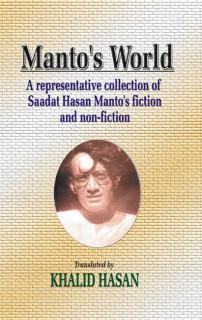 MANTO'S WORLD, MANTO'S FICTION & NON FICTION