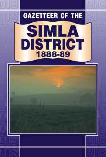 GAZETTEER OF THE SIMLA DISTRICT 1888-89