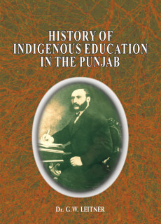 HISTORY OF INDIGENOUS EDUCATION IN THE PUNJAB