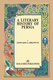 A LITERARY HISTORY OF PERSIA 4 VOLS. (T)