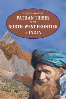 A DICTIONARY OF THE PATHAN TRIBES ON THE NWF OF