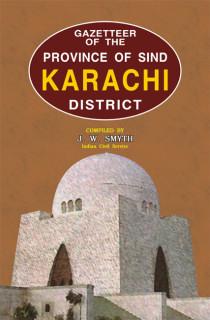 GAZETTEER OF THE KARACHI DISTRICT