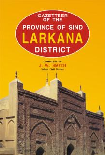 GAZETTEER OF THE LARKANA DISTRICT