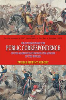 PUBLIC CORRESPONDENCE:PUNJAB MUTINY REPORT