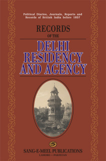 RECORDS OF THE DELHI RESIDENCY AND AGENCY