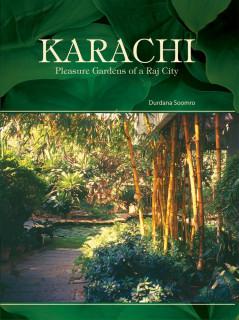 KARACHI PLEASURE GARDENS OF A RAJ CITY