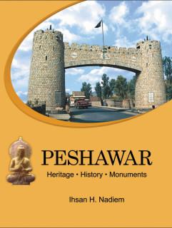PESHAWAR HERITAGE HISTORY MONUMENTS