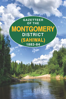 GAZETTEER OF THE MONTGOMERY DISTRICT - SAHIWAL