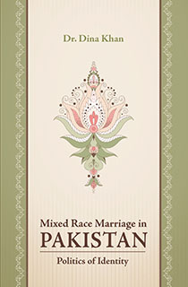 MIXED RACE MARRIAGE IN PAKISTAN