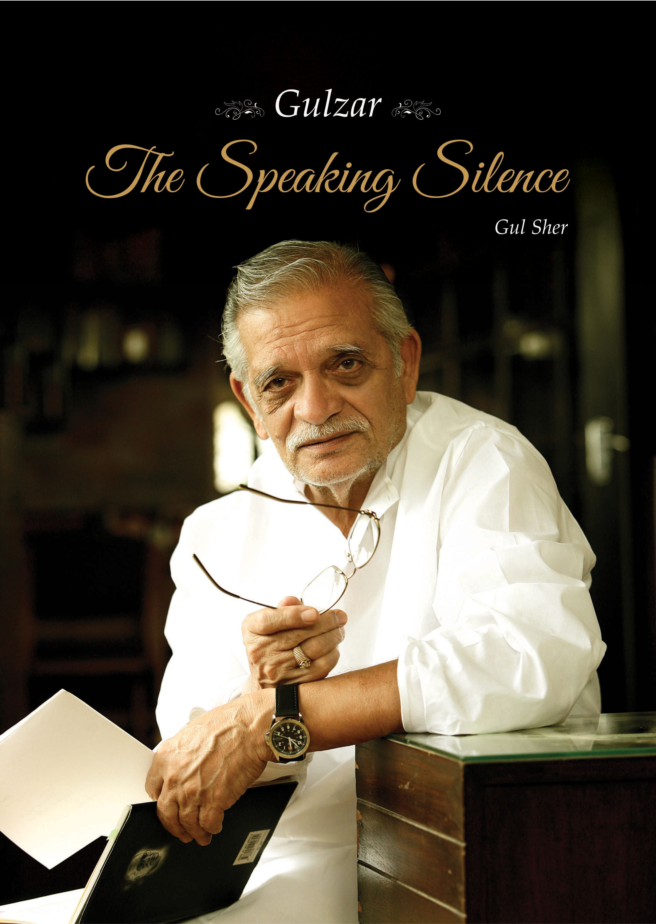 GULZAR - THE SPEAKING SILENCE