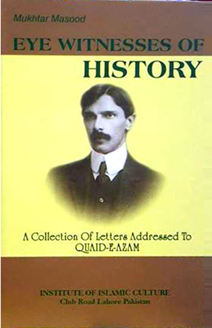 <span dir='ltr' class='left text-left'>EYE WITNESSES OF HISTORY- A COLLECTION OF LETTERS ADDRESSED TO QUAID-I-AZAM, 1968</span> <span dir='rtl' class='right text-right'></span>