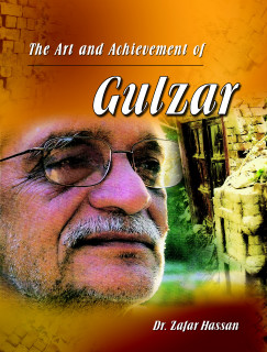 THE ART AND ACHIEVEMENT OF GULZAR (T)
