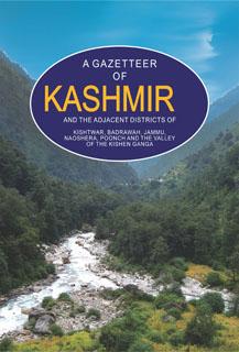 A GAZETTEER OF KASHMIR AND THE ADJACENT DISTRIC
