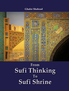 FROM SUFI THINKING TO SUFI SHRINE